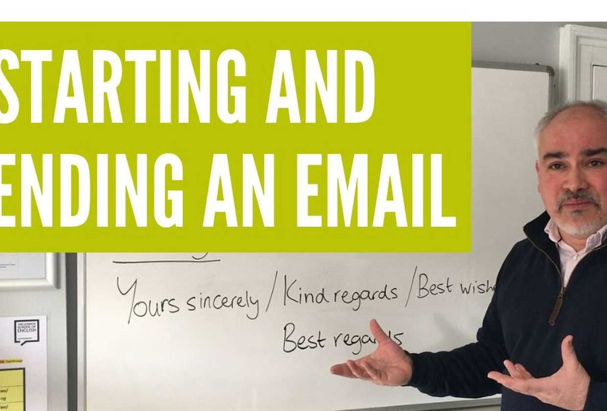 Email writing: How to start and end an email in English