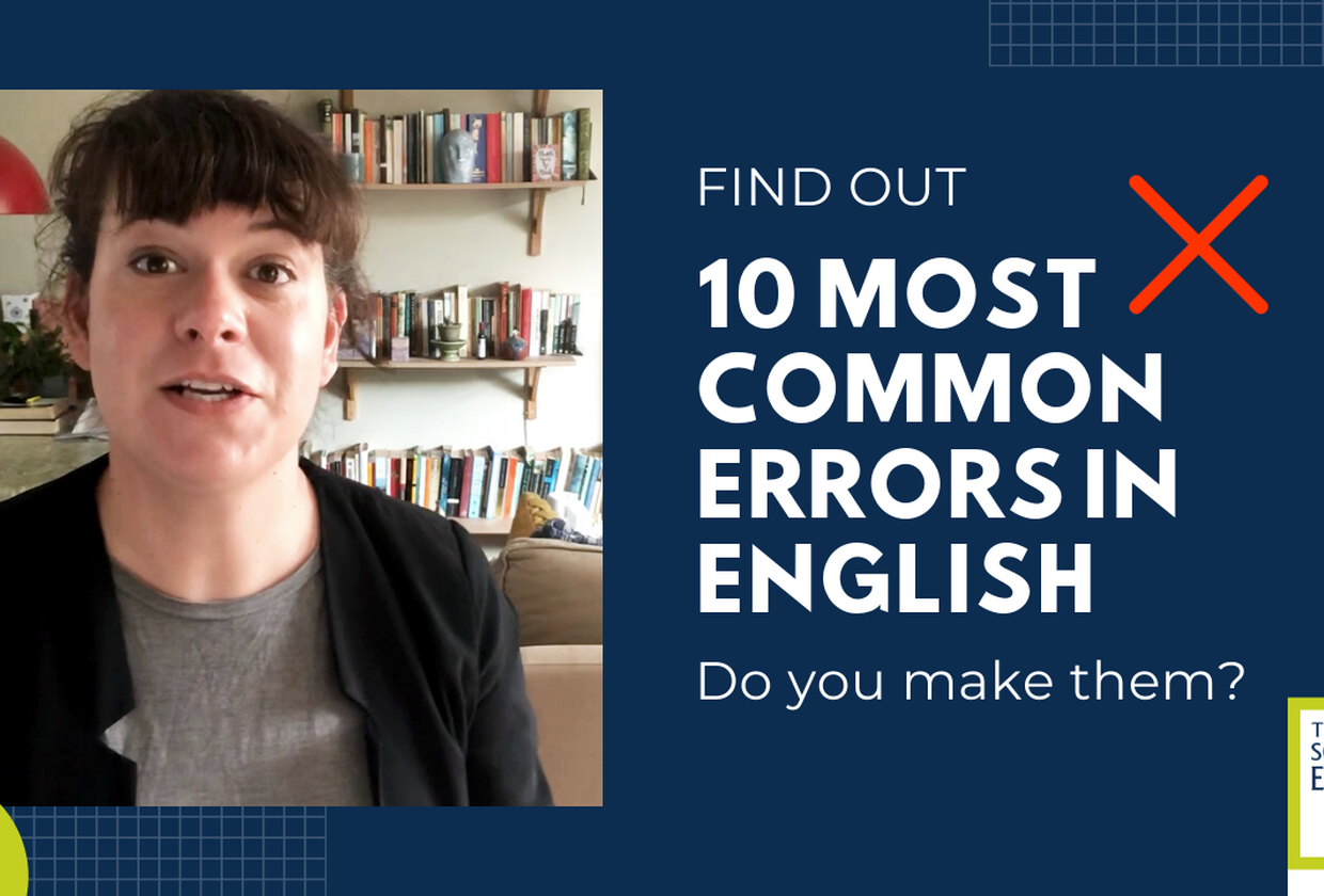 10 most common errors in English - do you make them?